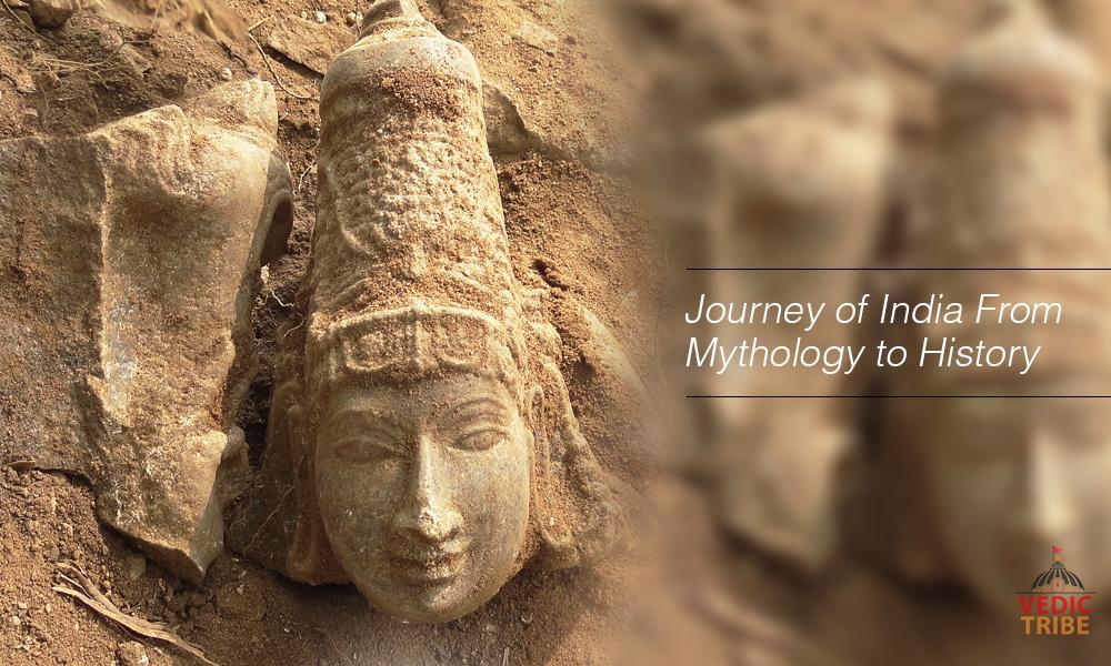 Journey of India From Mythology to History