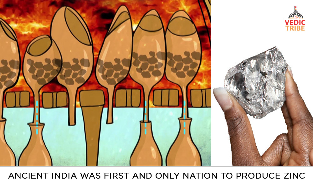 Ancient India was First and only nation to produce Zinc