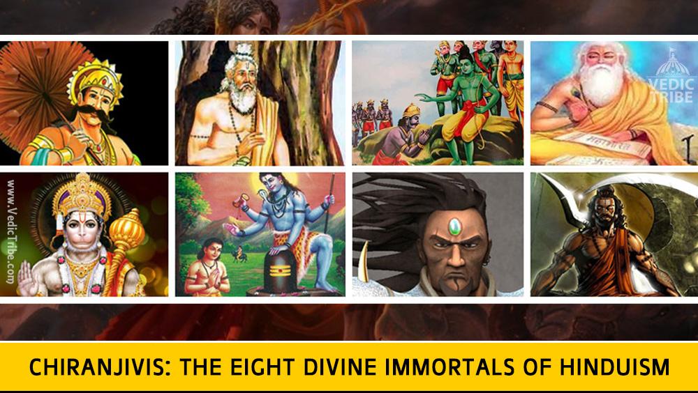 Chiranjivis The Eight Divine Immortals of Hinduism