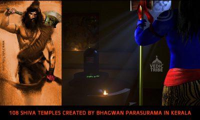 In Kerala Bhagwan Parasurama created 108 Shiva Temples