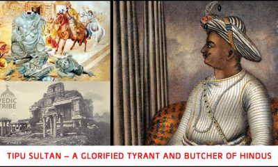 Tipu Sultan – A Glorified Tyrant and Butcher of Hindus