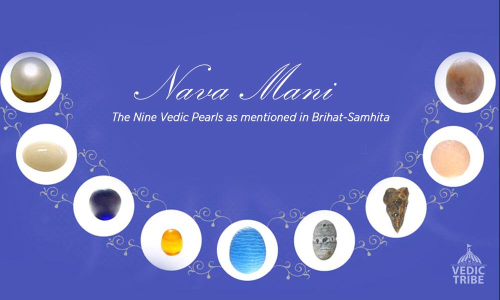 nava mani - The nine Vedic pearls of Brihat-Samhita