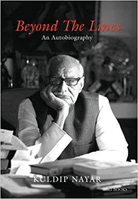 Beyond the lines: An autobiography book extracts Kuldip Nayar