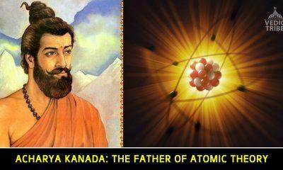 Acharya Kanada The Father of Atomic Theory