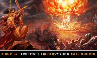 Brahmastra: The Most powerful (Nuclear) Weapon of Ancient Hindu India