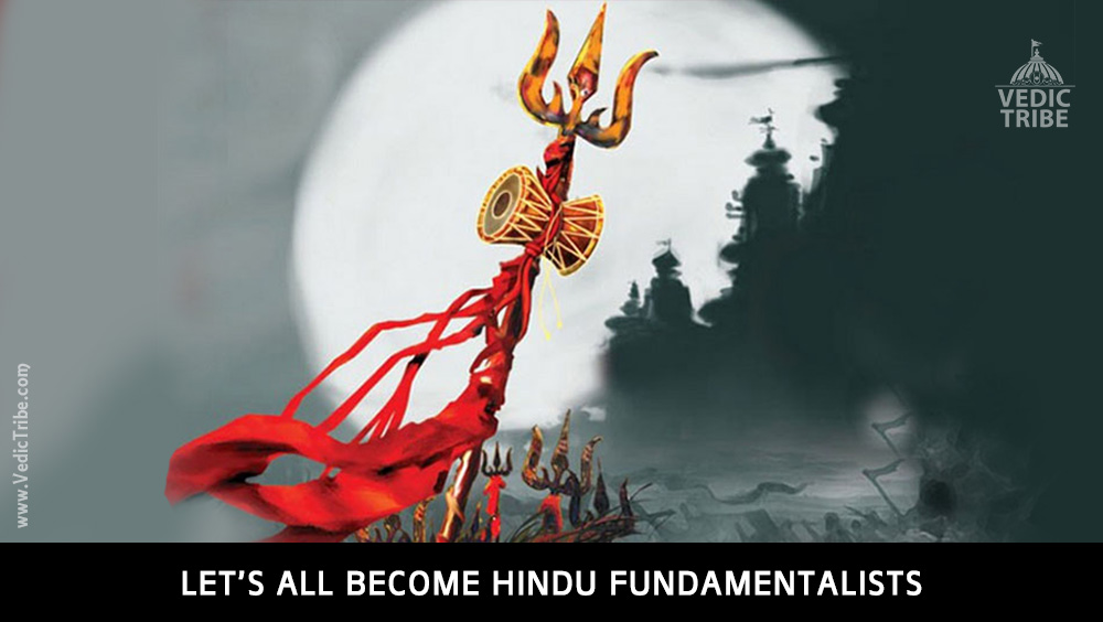 Let's all Become Hindu Fundamentalists!