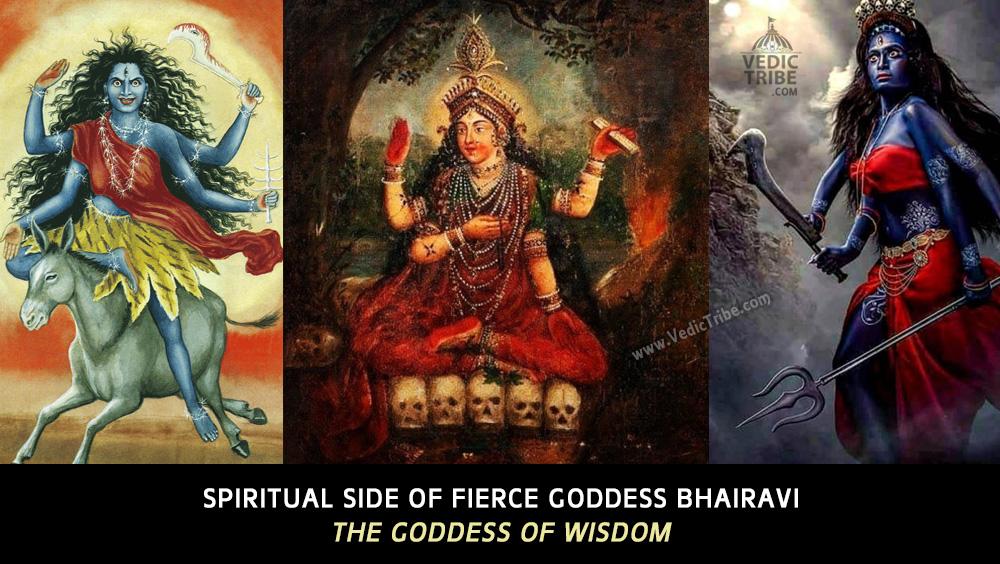 Spiritual side of fierce Goddess Bhairavi, the Goddess of wisdom