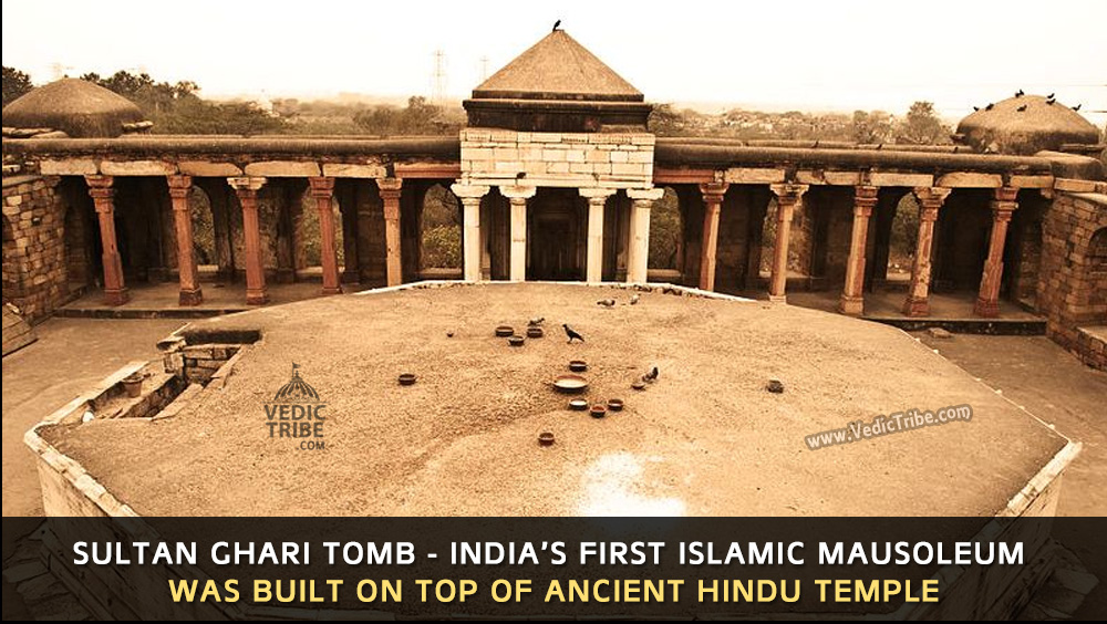 India's first Islamic Mausoleum was an ancient Hindu Temple