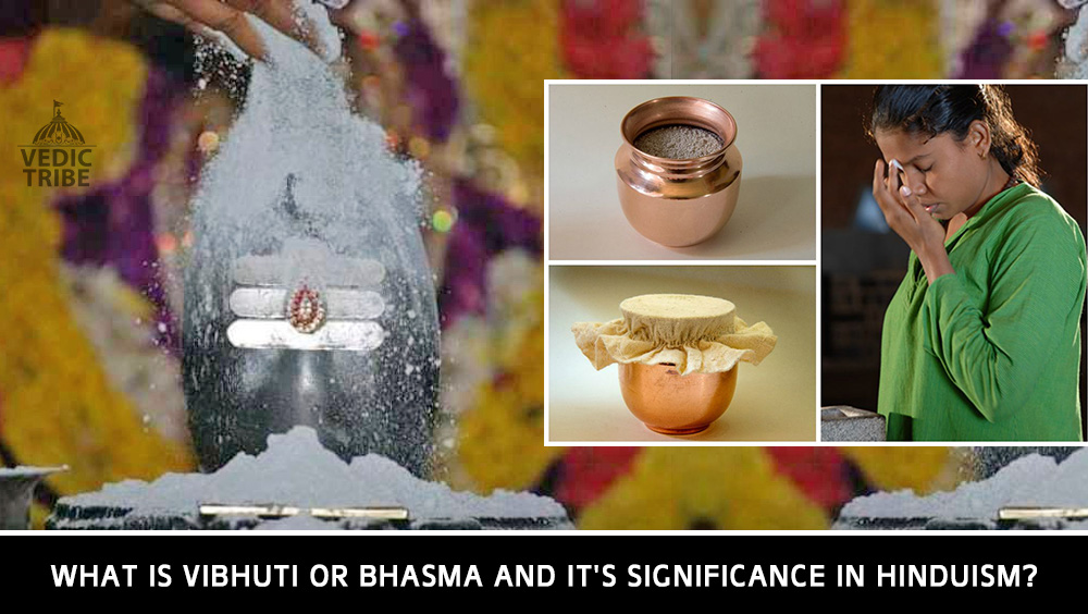 What is Vibhuti or Bhasma and it's significance in Hinduism