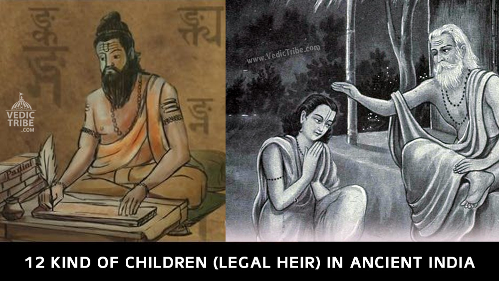 12 Kind of Children (Legal Heir) in Ancient India