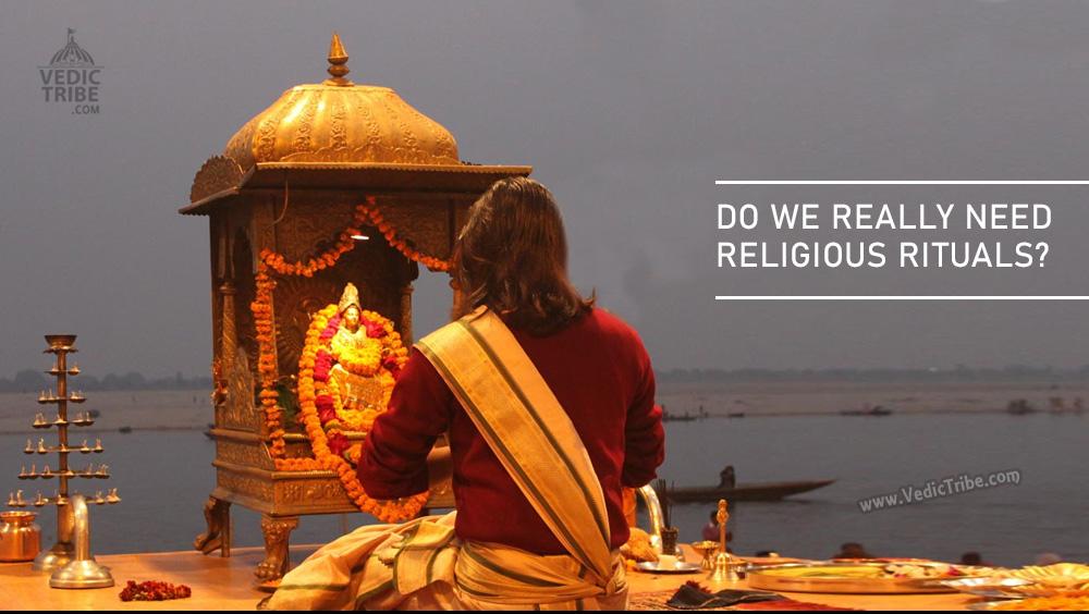 Do We Need Religious Rituals