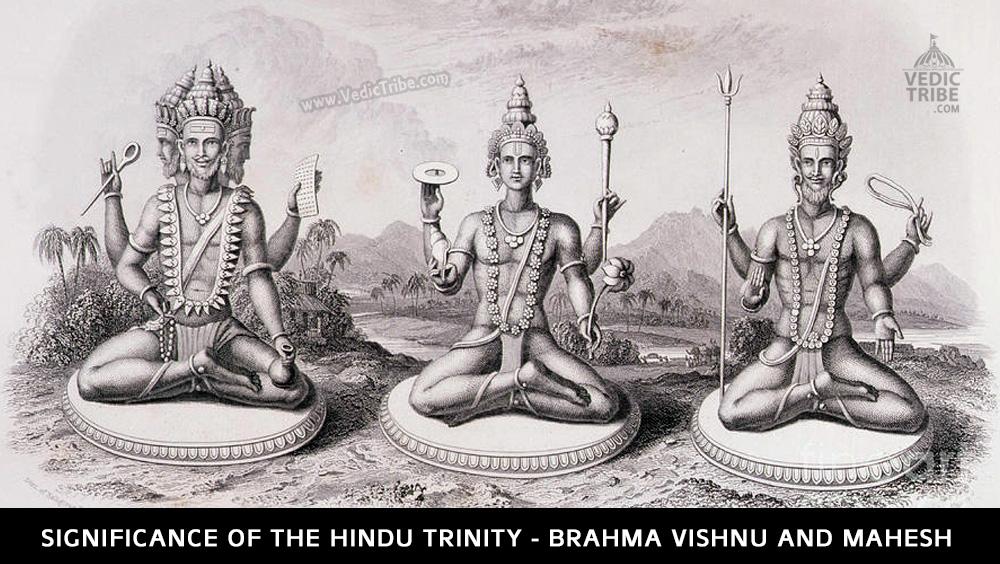 Significance Of The Hindu Trinity - Brahma Vishnu and Mahesh