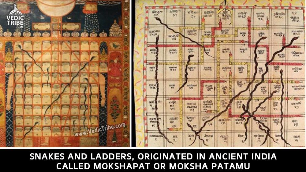 Snakes and Ladders, originated in ancient India called Mokshapat or Moksha Patamu