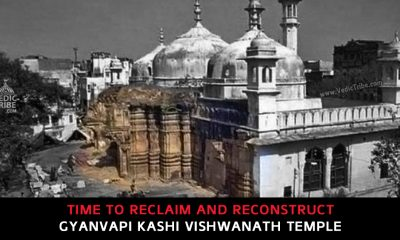 Time to Reclaim and Reconstruct Gyanvapi Kashi Vishwanath Temple